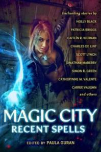 Magic City: Recent Spells - A Review