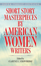 Short Story Collection by American Women Writers: A Review