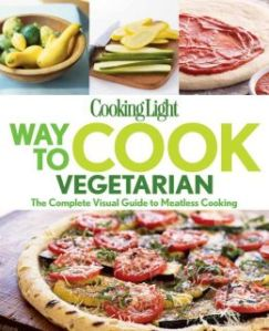 Cooking Light Way To Cook Vegetarian - A Review