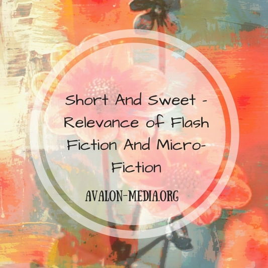 Short And Sweet – Relevance of Flash Fiction And Micro-Fiction.jpg