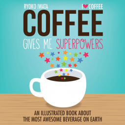 Book Review: Coffee Gives Me Superpowers