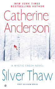 Silver Thaw by Catherine Anderson