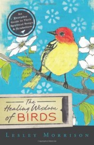 Book Review: The Healing Wisdom of Birds by Lesley Morrison