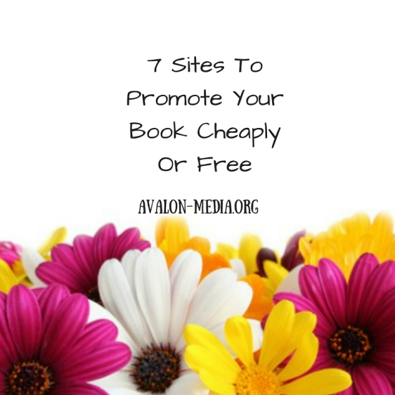 7 Sites To Promote Your Book Cheaply Or Free.jpg