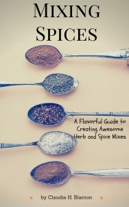 Mixing Spices by Claudia H. Blanton