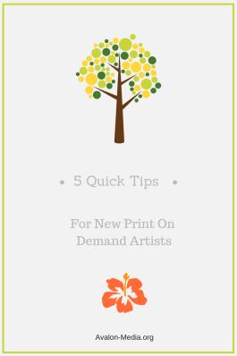 Beginner's Tips for Print On Demand Artists