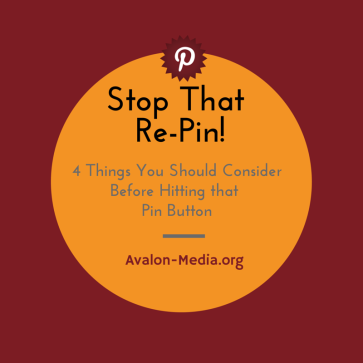 4 Things You Should Consider Before Hitting That Re-pin Button