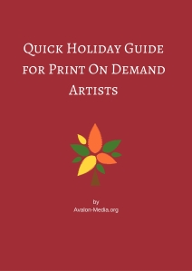 Print On Demand Artists Holiday Guide