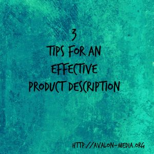 3 Tips For An Effective Product Description