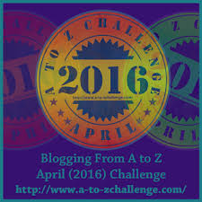 My A to Z Challenge Topic for 2016