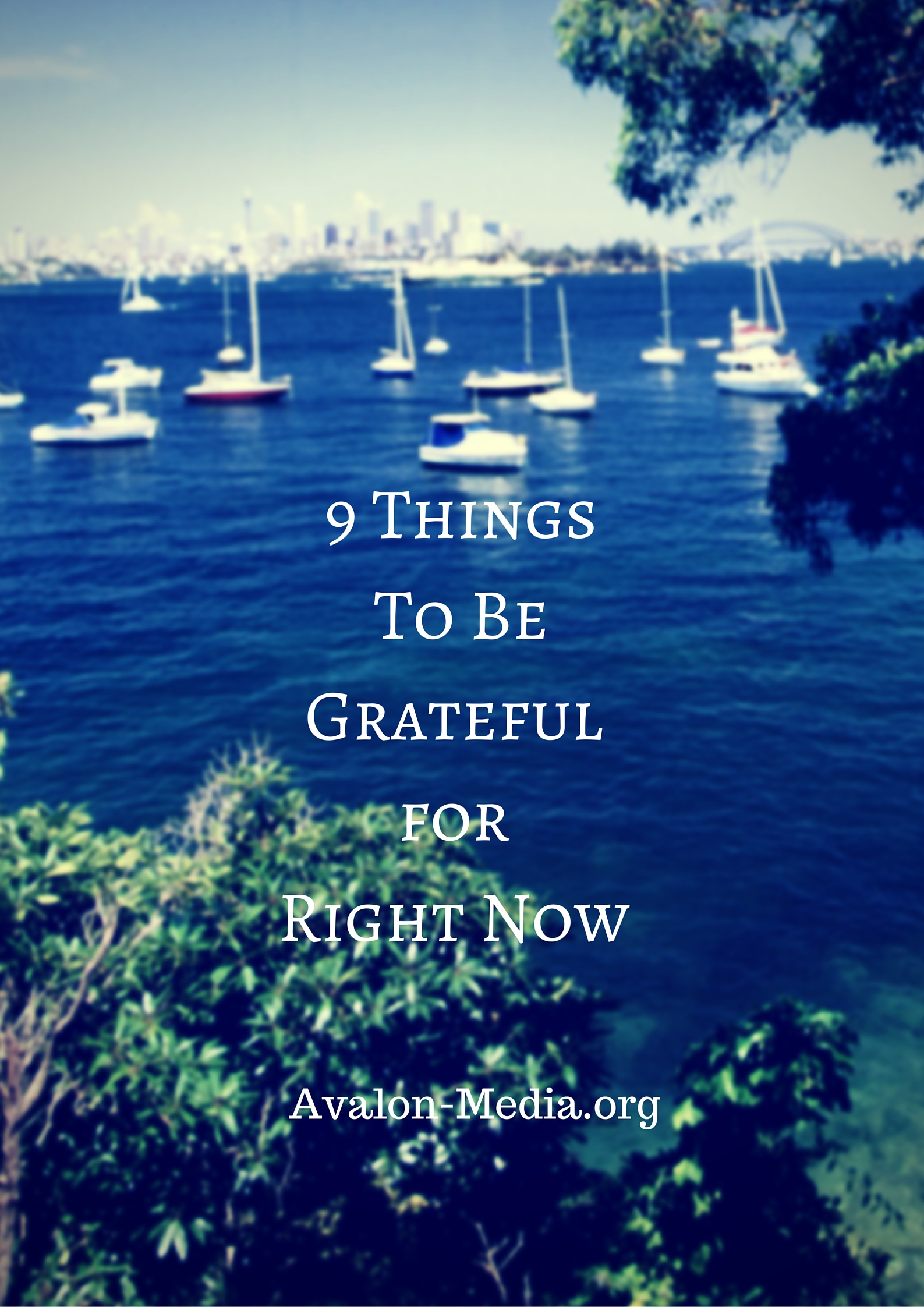 9 Things To Be Grateful For Right Now