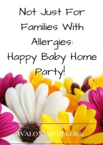 Not Just For Families With Allergies: Happy Baby Home Party!