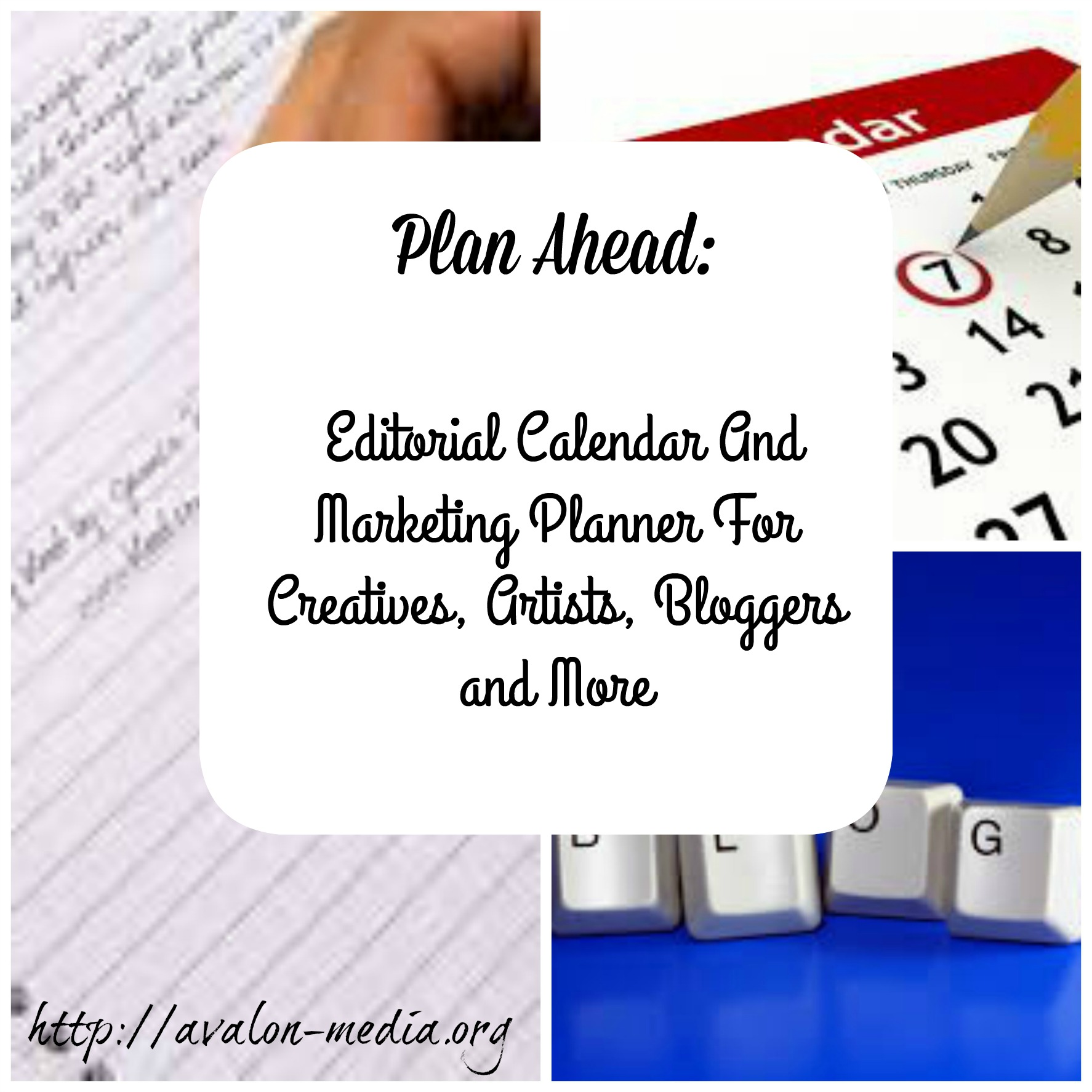 Plan Ahead - Free Editorial Calendar