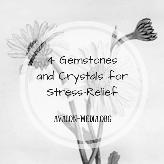 4 Gemstonesand Crystals forStress-Relief