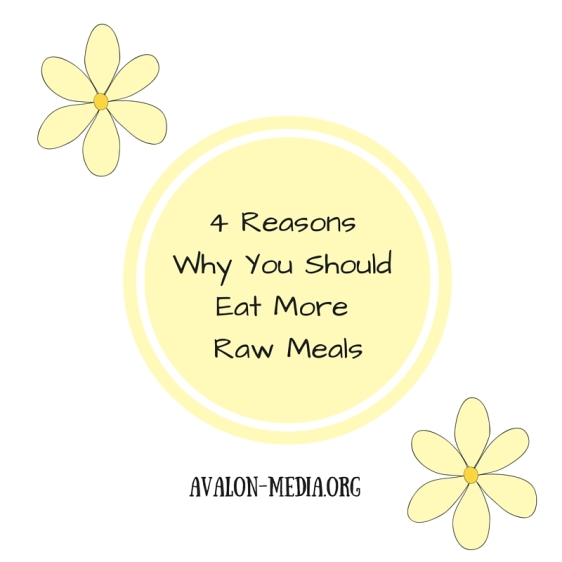 4 Reasons Why You Should Eat More Raw Meals