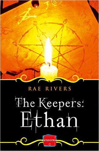 The Keepers: Ethan – Romance, Witches And Action – A Powerful Fantasy Novel With Heart
