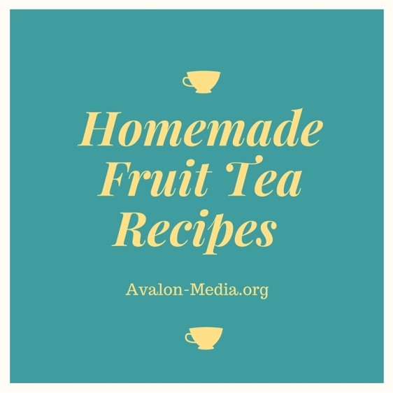 Homemade Fruit Tea Recipes